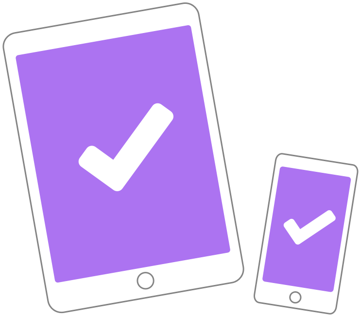 Stylized representation of an iPad and an iPhone, with a big checkmark on each screen.