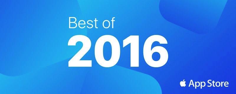 Best of 2016 — App Store